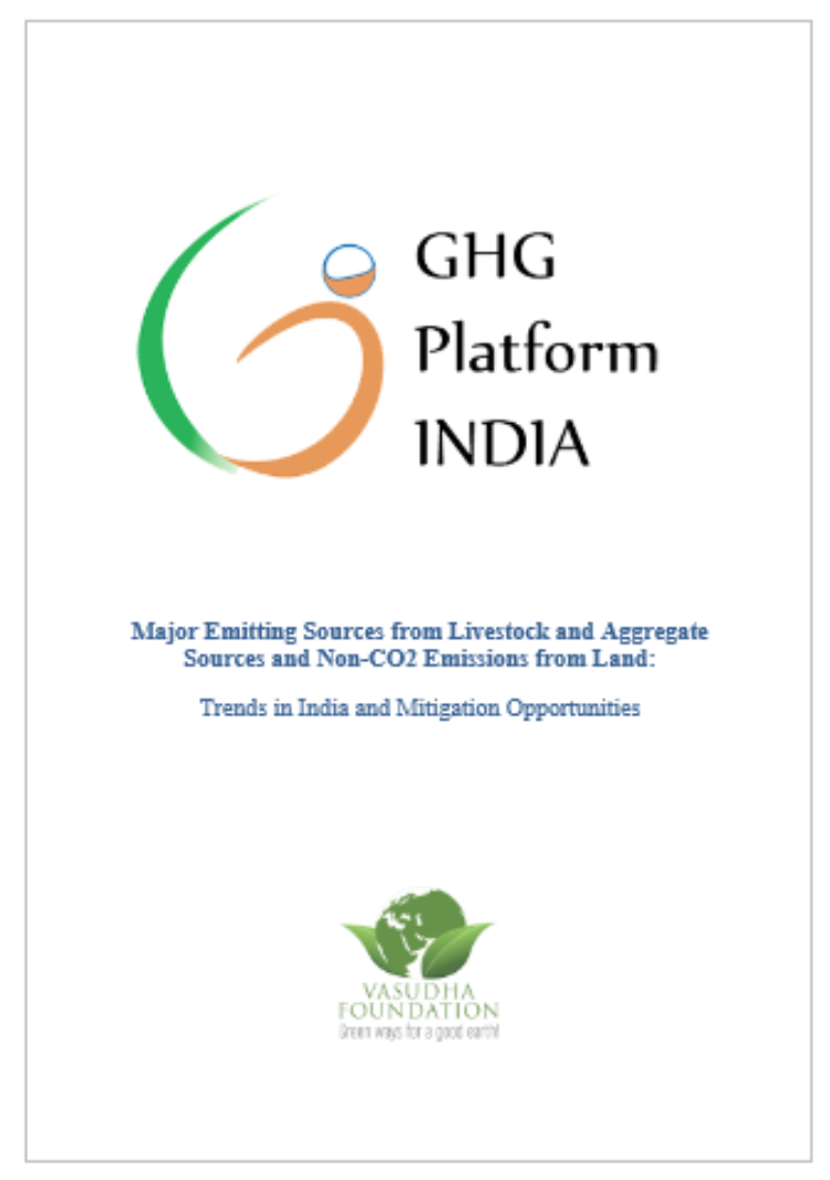 Major Emitting Sources from Livestock and Aggregate Sources and Non-CO2, Emissions from Land: Trends in India & Mitigation Opportunities