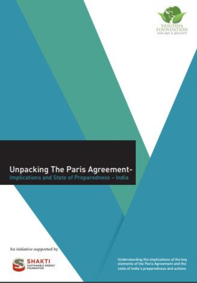Unpacking The Paris Agreement – Implications and State of Preparedness  India