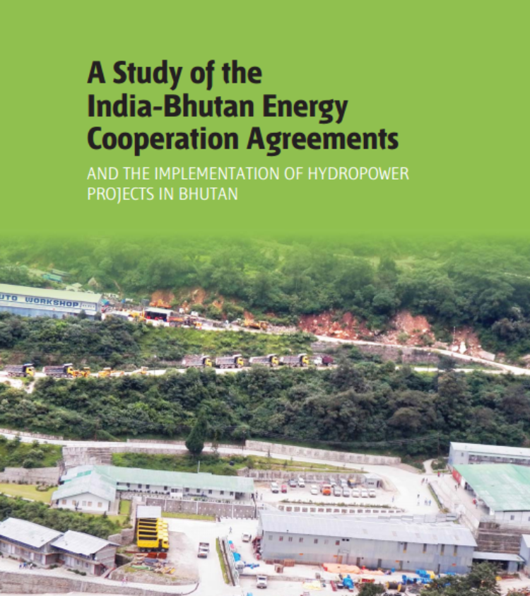 A Study of India Bhutan Energy Agreements and the Implementation of Hydropower Projects in Bhutan