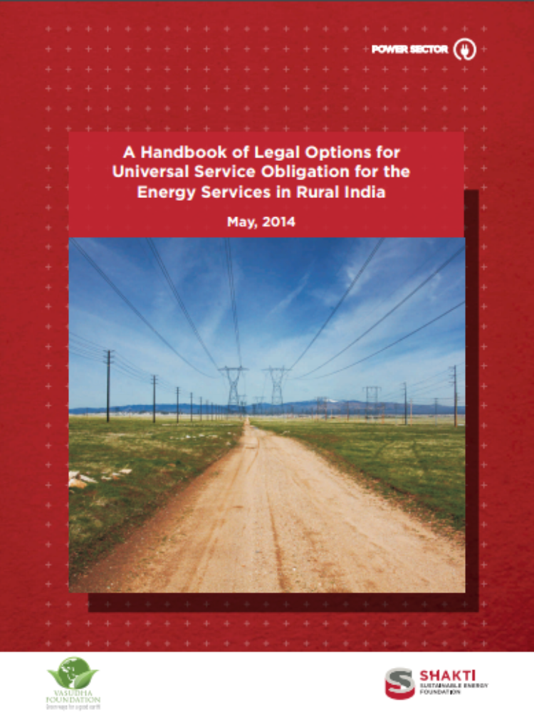 A Handbook of Legal Options for Universal Service Obligation for the Energy Services in Rural India